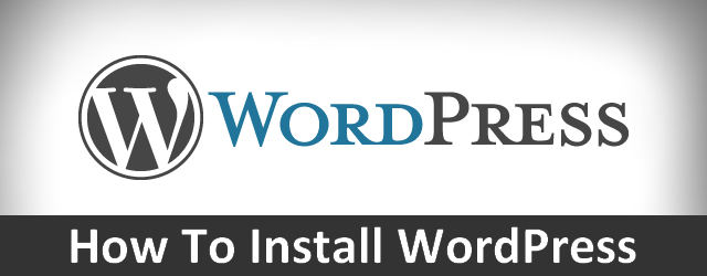Step by step instructions to Install WordPress – Complete WordPress Installation Tutorial