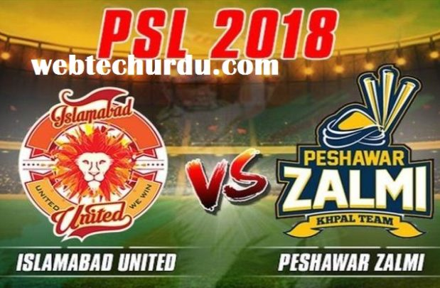 PSL final 2018 Peshawar Zalmi VS Islamabad United