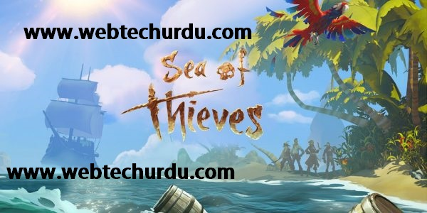Sea of Thieves system requirements 2018