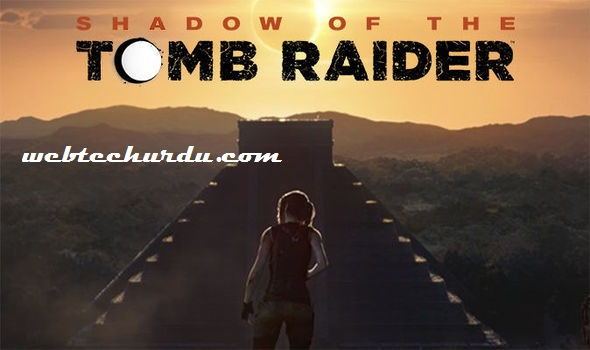 https://webtechurdu.com/shadow-of-the-tomb-raider-system-requirements/