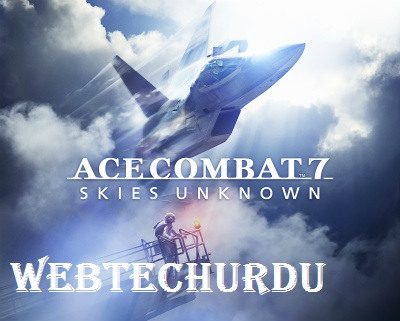 https://webtechurdu.com/ace-combat-7-skies-unknown-system-requirements/