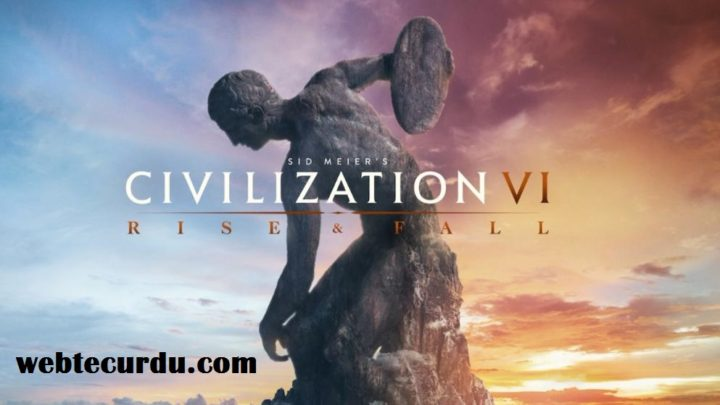 Civilization VI: Rise and Fall system requirements