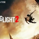 Dying Light 2 System Requirements