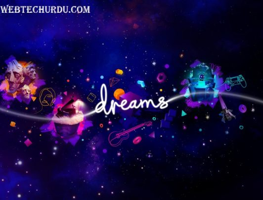 Dreams System Requirements