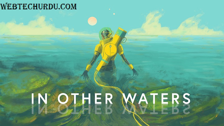 In Other Waters System Requirements
