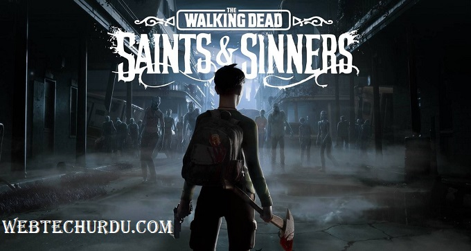 The Walking Dead: Saints and Sinners system Requirements | Can I Run The Walking Dead: Saints and Sinners