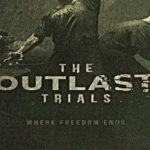 The Outlast Trials System Requirements